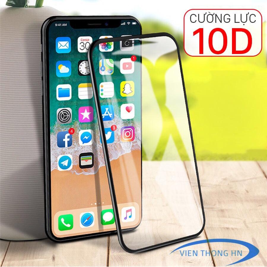 [XẢ HÀNG] Kính Cường Lực 10D Full Màn Hình Iphone 6,6s,7,8,x,xs Max,6p,6sp,7p,8p,x,xs Max,xs Siêu Khuyến Mãi
