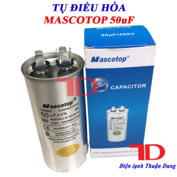 Tụ điều hòa MASCOTOP 50uF +5%, tụ CAPA quạt đuôi nóng, tụ CAPACITOR MASCOTOP