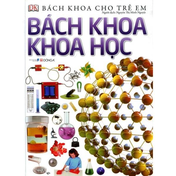 Mua Sách - Bách Khoa Cho Trẻ Em - Bách Khoa Khoa Học