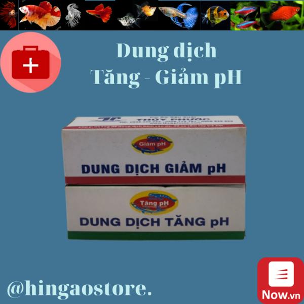 Dung dịch Tăng pH- Dung dịch Giảm độ pH | Hingaostore.