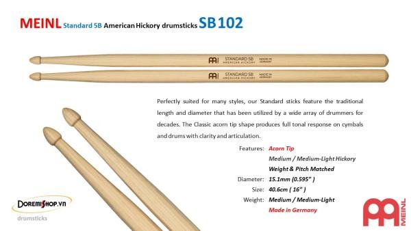 Dùi trống MEINL Standard 5B American Hickory drumsticks SB102