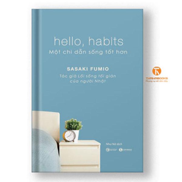 Sách - HELLO, HABITS – Một chỉ dẫn sống tốt hơn