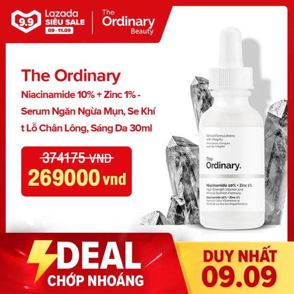 The Ordinary Niacinamide 10% + Zinc 1% - Serum Ngăn Ngừa Mụn, Se Khít Lỗ Chân Lông, Sáng Da 30ml nhập khẩu