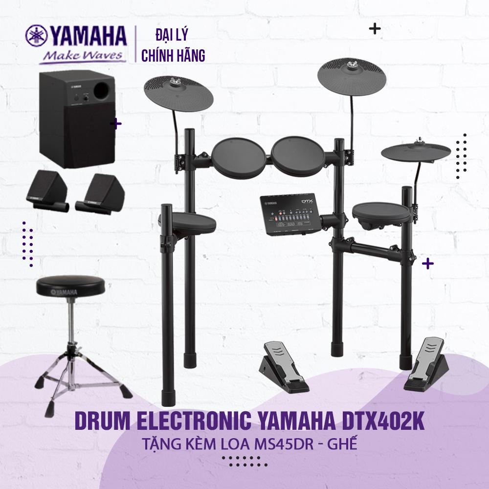 Bộ trống điện tử Yamaha DTX402K  - Hàng chính hãng Yamaha phân phối ( Tặng bộ loa và ghế Yamaha + Bảo hành 12 tháng )