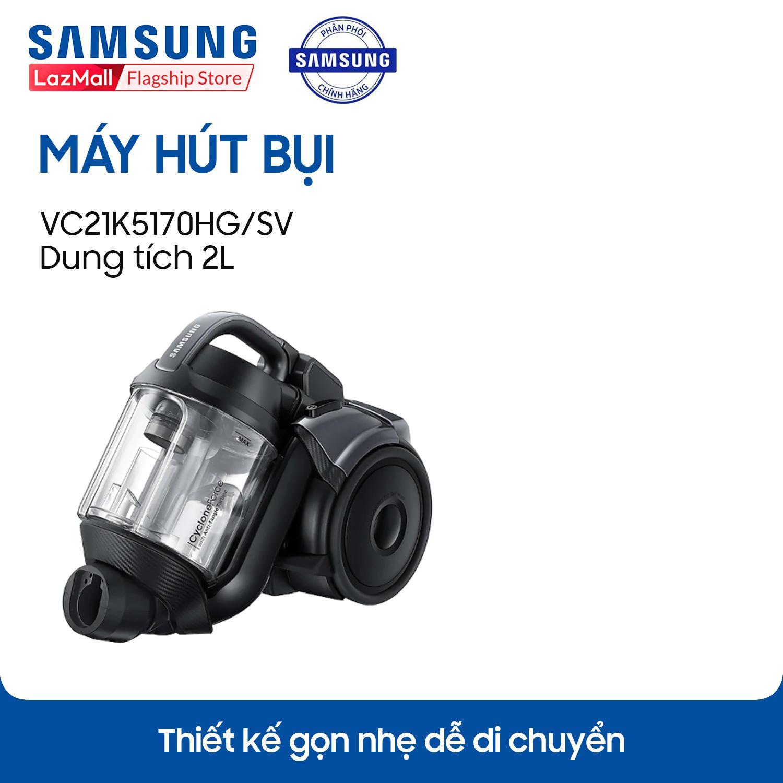 Máy hút bụi Samsung 2 lít VC21K5170HG/SV - Hãng phân phối chính thức
