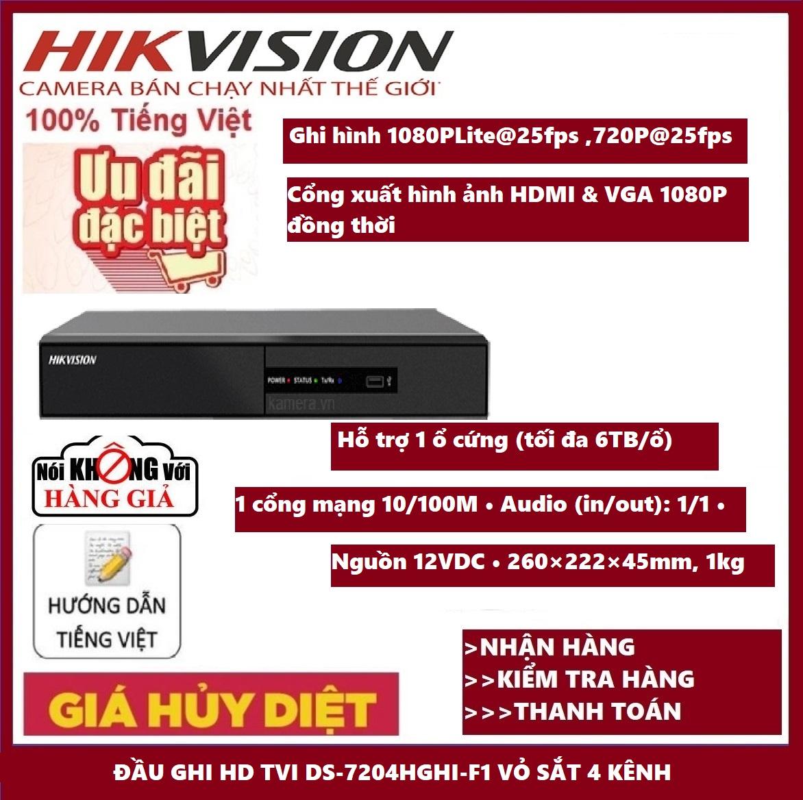 BẢO HÀNHĐầu ghi hình 4 KÊNH  vỏ sắt HD-TVI Hikvision DS-7204HGHI-F1 chuẩn H.264+