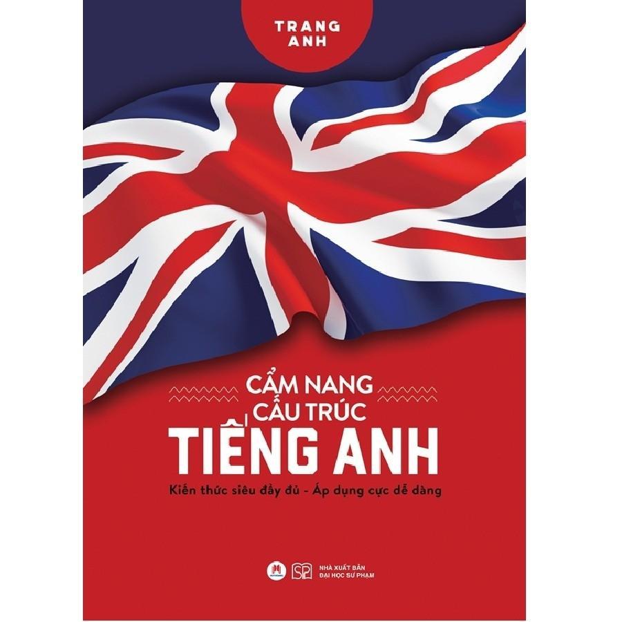 Cẩm Nang Cấu Trúc Tiếng Anh Giá Cực Cool