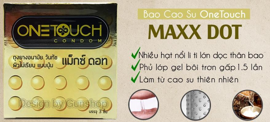 Bao cao su hạt nổi lớn One Touch MAXX DOT đáp ứng mọi nhu cầu hộp 3c