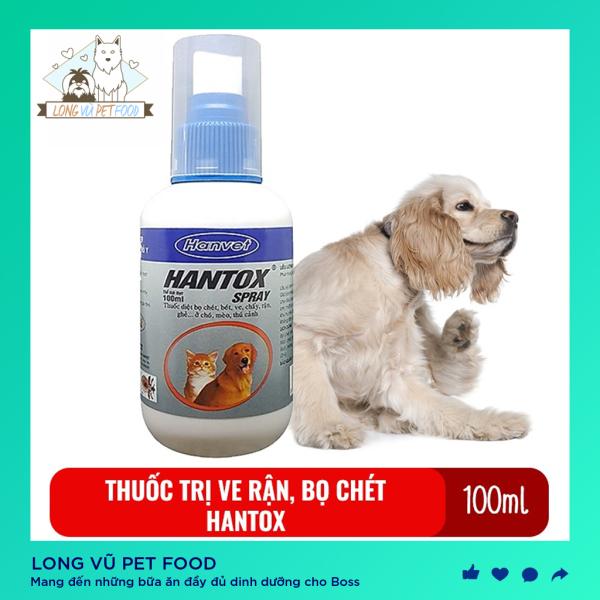 Hantox Spray xịt 100ml Xịt diệt ve ghẻ bọ chét chó mèo dễ sử dụng an toàn cho sức khỏe người và vật nuôi - Long Vũ Pet Food