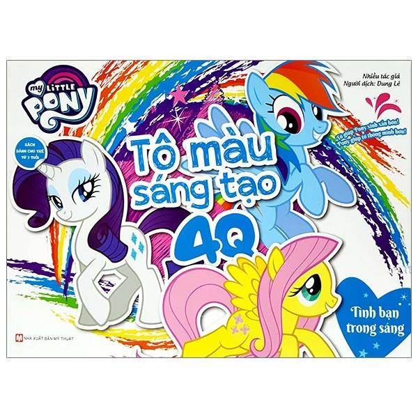 Fahasa - My Little Pony - Tô Màu Sáng Tạo 4Q: Tình Bạn Trong Sáng