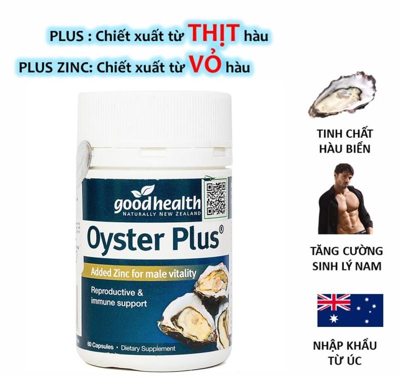 Tinh Chất Hàu Oyster Plus Goodhealth tăng cường sinh lý nam giới (30 viênlọ)