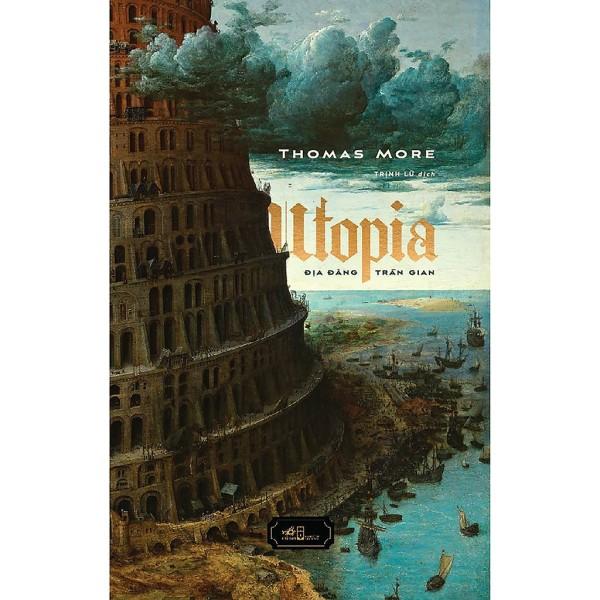 Sách- Utopia - Địa Đàng Trần Gian (Tái Bản 2020)