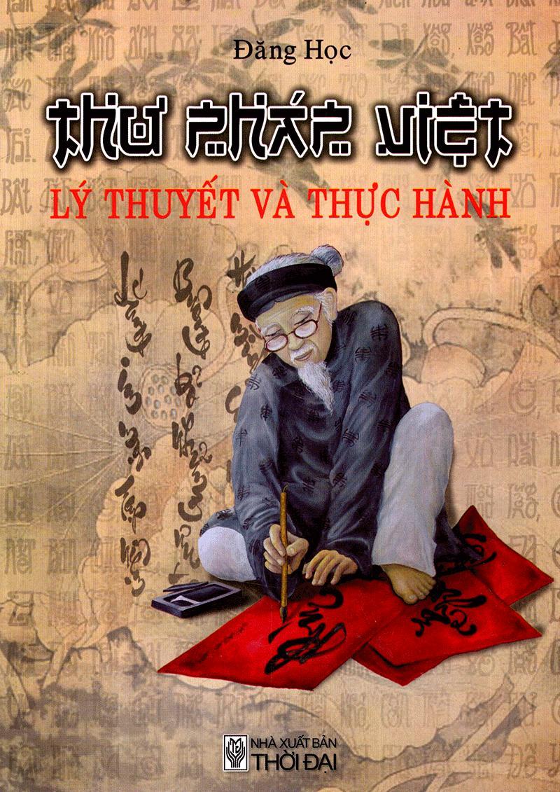 Thư Pháp Việt - Lý Thuyết Và Thực Hành Có Giá Siêu Tốt