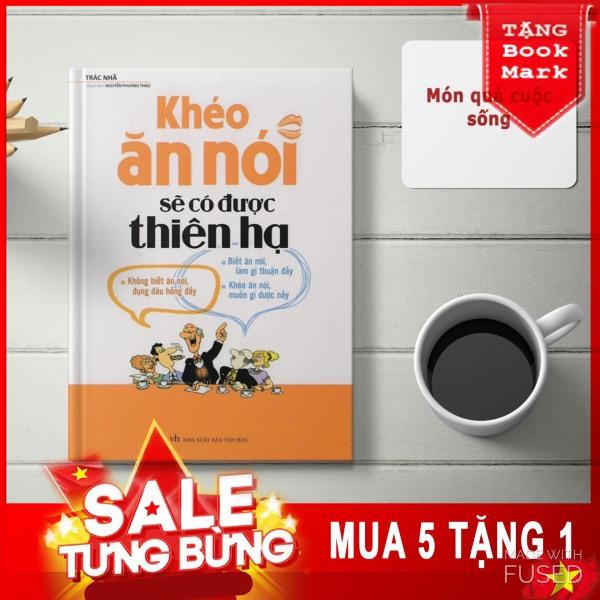 Mua Khéo Ăn Nói Sẽ Có Được Thiên Hạ ( Tái Bản )+ tặng bookmark siêu xinh