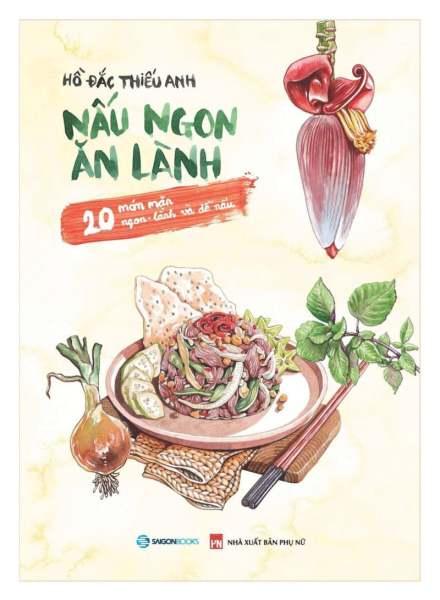 Fahasa - Nấu Ngon Ăn Lành - 20 Món Mặn Ngon - Lành Và Dễ Nấu