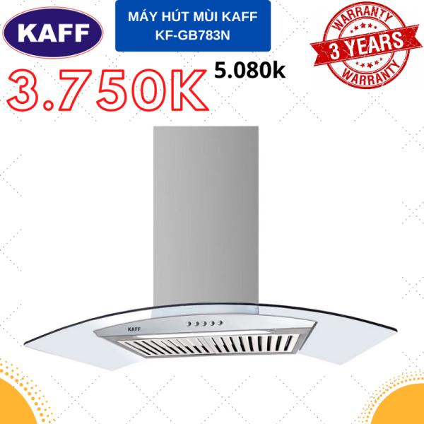 Bảng giá MÁY HÚT MÙI KAFF KF-GB783N (Hotline: 0899.167.587) Điện máy Pico