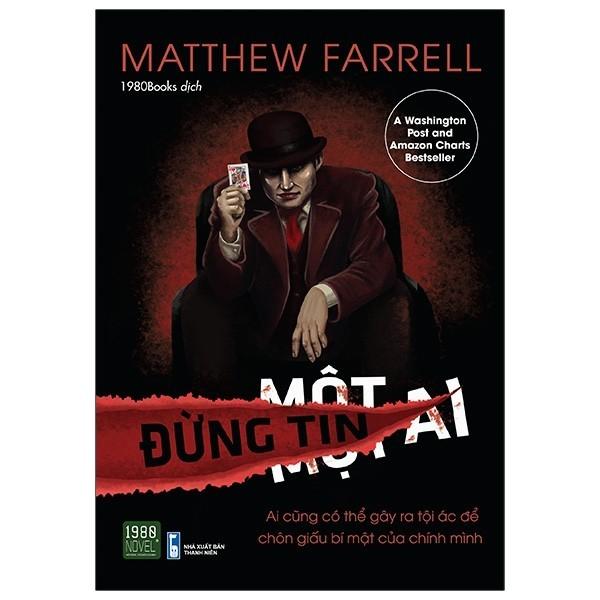 Sách - Đừng Tin Một Ai - Matthew Farrell