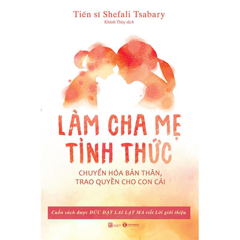 Sách - Làm cha mẹ tỉnh thức - Thái Hà Books