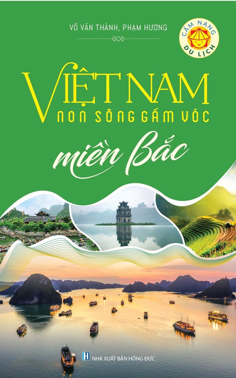 Mua Việt Nam Non Sông Gấm Vóc - Miền Bắc