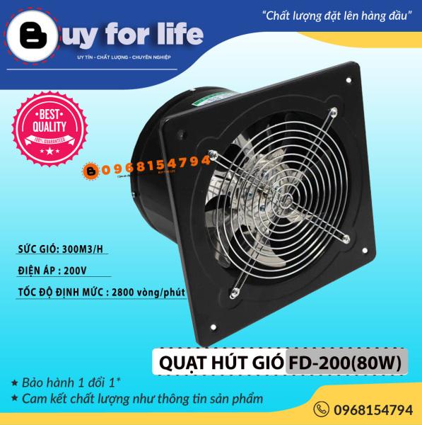 Quạt hút gió , quạt thông gió FD-200 ( công xuất 80W ) đường kính ống hút 20cm