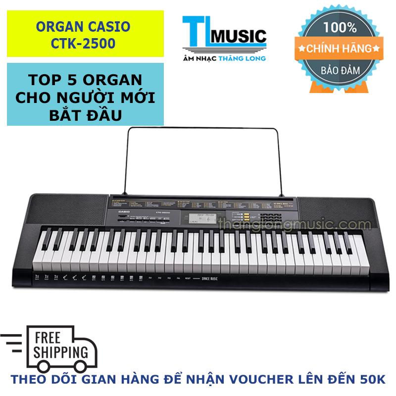Đàn Organ (Keyboard) Casio CTK2500 (CTK 2500) - Top 5 Organ cho người mới bắt đầu