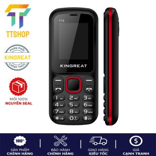 Điện thoại Kingreat T15 - 2 sim - Loa to - Hàng chính hãng nguyên seal thumbnail