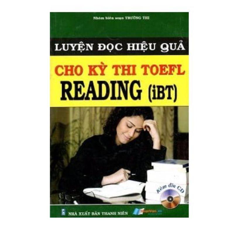 Luyện Đọc Hiệu Quả Cho Kỳ Thi Toefl Reading (iBT) - 8935072880439