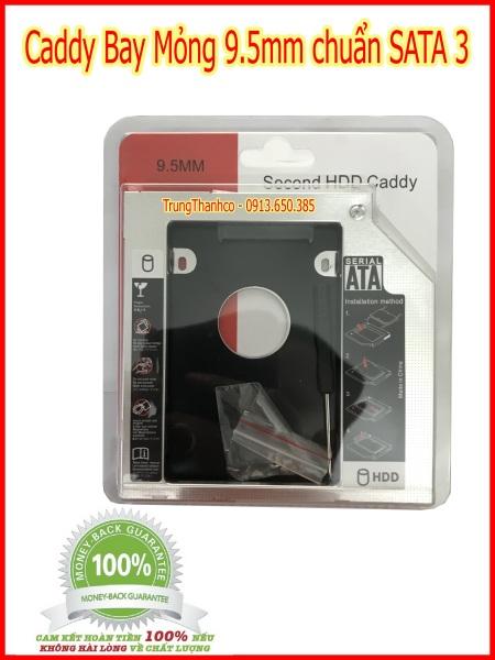 Bảng giá Caddy Bay Mỏng 9.5mm chuẩn SATA 3 Phong Vũ