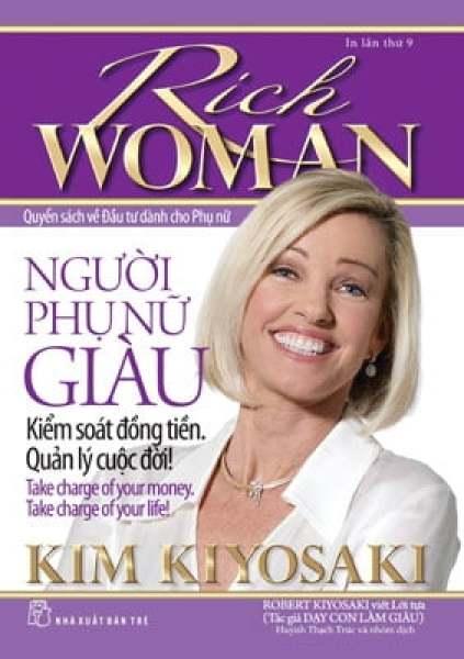 Fahasa - Người Phụ Nữ Giàu - Kiểm Soát Đồng Tiền Quản Lý Cuộc Đời (Tái Bản 2018)