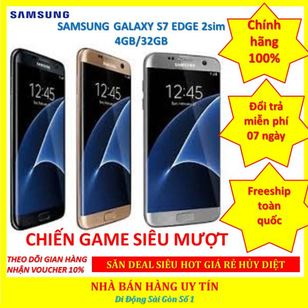 điện thoại Samsung Galaxy S7 Edge 2SIM ram 4G/32G Chính hãng - chiến PUBG ngon