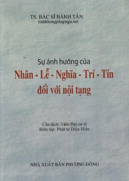 Mua Fahasa - Sự Ảnh Hưởng Của Nhân - Lễ - Nghĩa - Trí - Tín Đối Với Nội Tạng