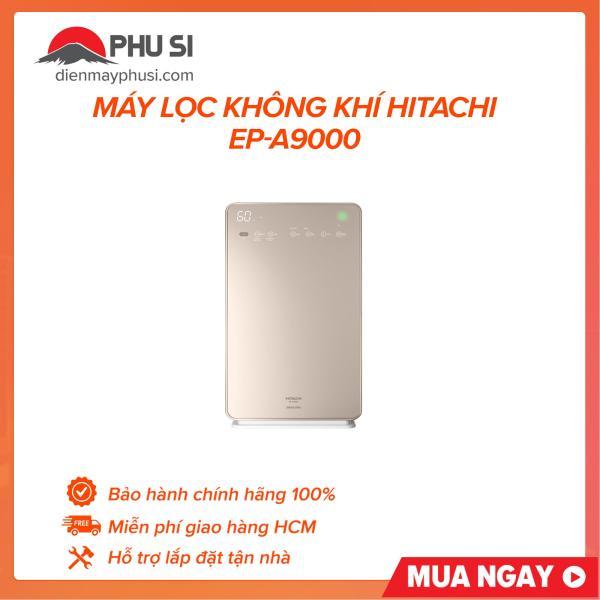 Bảng giá Máy Lọc Không Khí Hitachi EP-A9000