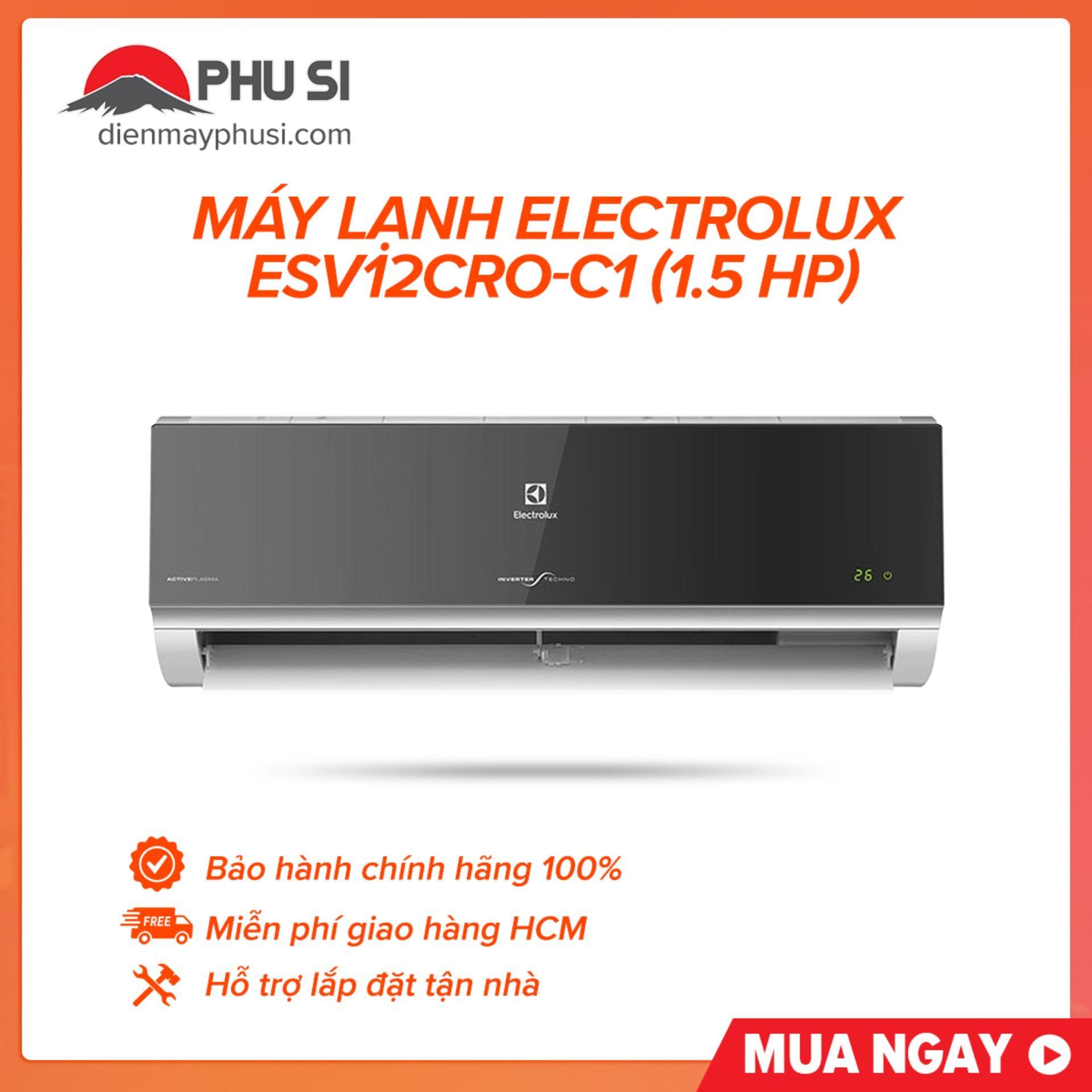 Máy Lạnh Electrolux ESV12CRO-C1 (1.5 HP) Cùng Giá Khuyến Mãi Hot