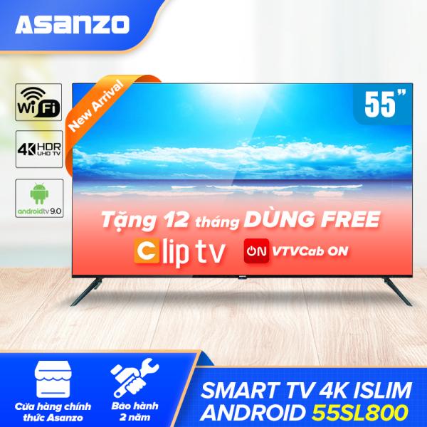 Smart Tivi Asanzo 55SL800 iSLIM 4K 55 Inch [New 2020], Miễn Phí 2 Tháng VTVcab ON VIP, HĐH Android 9.0, Khắc Phục Lỗi Youtube, Công Nghệ HDR, Độ Phân Giải 4K, Viền Mỏng, [ Miễn Phí 12 Tháng Clip TV ] - Hàng Chính Hãng Bảo Hành 2 Năm