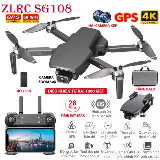 (NEW 2020) BỘ 2 PIN TẶNG BALO - Flycam ZLRC SG108 động cơ không chổi than, Hai camera kép, Camera 4K HD Zoom 50X, điều khiển xa 1000 mét bay 28 phút, Định vị GPS WIFI 5G, Cảm biến bụng ổn định chuyến bay, Chụp ảnh; video theo cử chi.