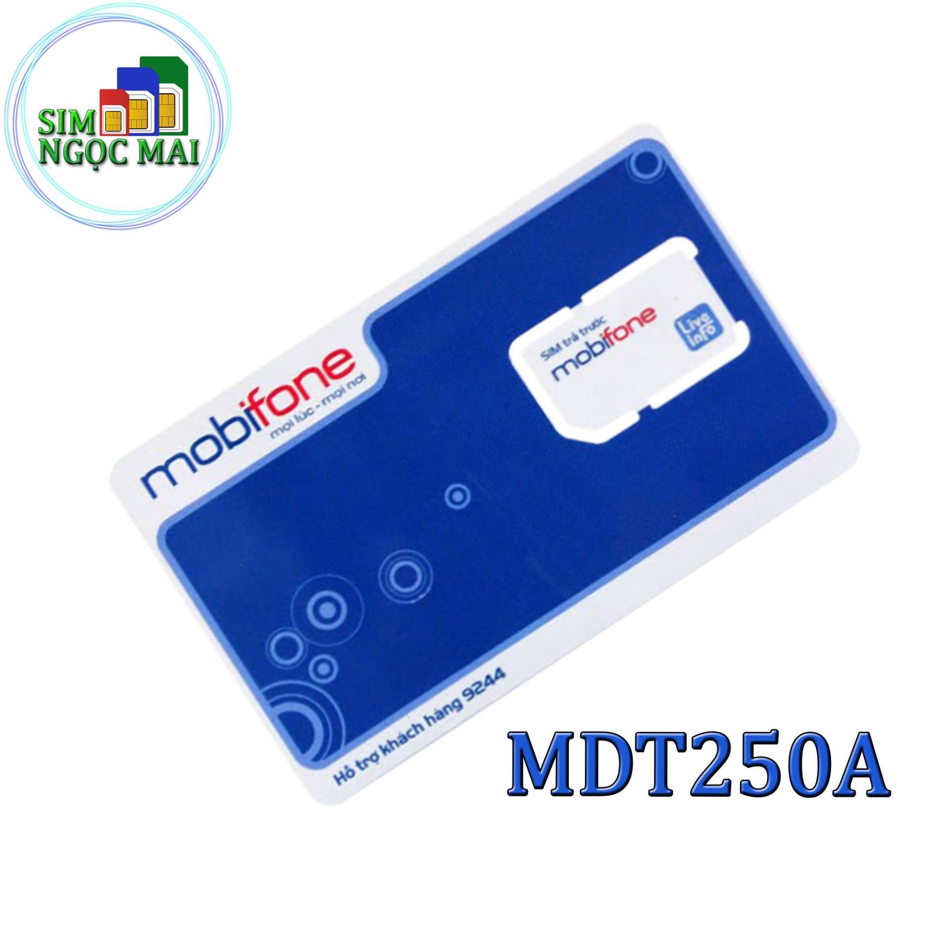 Sim 4G Mobifone MDT250A Trọn Gói 1 Năm Giống F500 (4GB/Tháng)