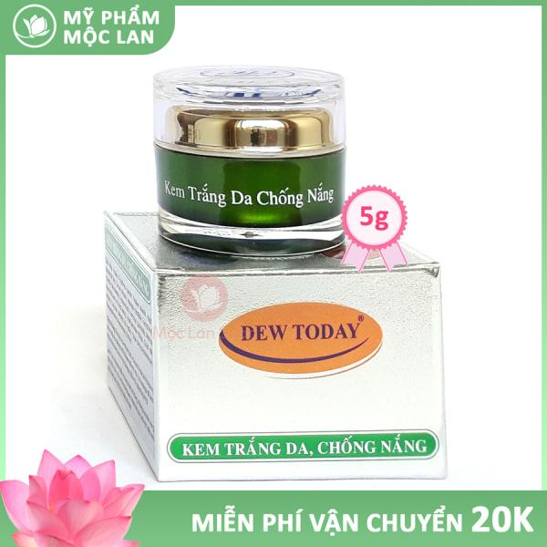 Kem dưỡng trắng da mặt, chống nắng - Kem Dew Today 5gr - Mỹ phẩm Mộc Lan