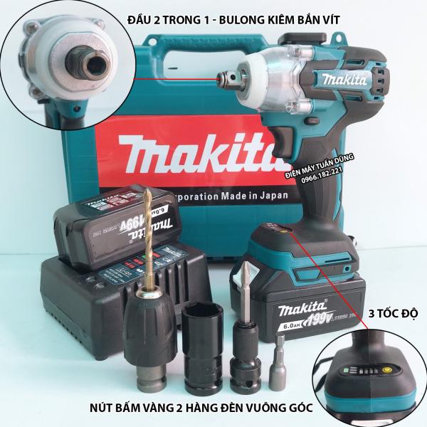 Máy siết bulong pin Makita 199V Lực siết 500Nm Động cơ KHÔNG CHỔI THAN TẶNG BỘ ĐẦU CHUYỂN 10N VÀ MŨI KHOAN 6