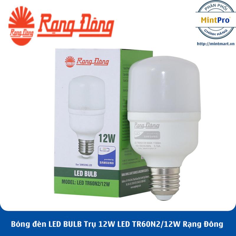 Bóng đèn LED BULB Trụ 12W LED TR60N2/12W Rạng Đông - Hàng Chính Hãng