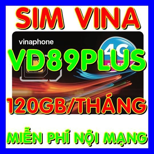 SIM 4G - Thánh sim 4G Vinaphone VD89P gói 120gb/tháng + Gọi nội mạng miễn phí + 50 phút gọi ngoại mạng - Shop Sim Giá Rẻ