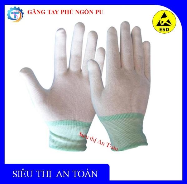 Combo 50 đôi - Găng tay tĩnh điện PU phủ ngón tay cao cấp, găng tay bảo hộ an toàn