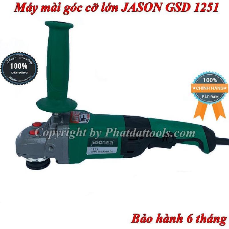 Máy mài góc JASON cỡ lớn GSD1251-Công suất 1800W-Bảo hành 6 tháng
