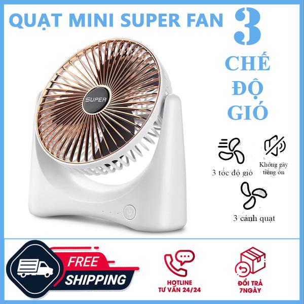 Quạt mini sạc điện -Quạt để bàn Super Fan - Quạt Để Bàn Sạc Tích Điện Super Fan 3 tốc độ, Quạt Mini Để Bàn, Quạt Mini Cao Cấp Tích Điện Để Bàn Tiện Lợi Nhỏ Gọn