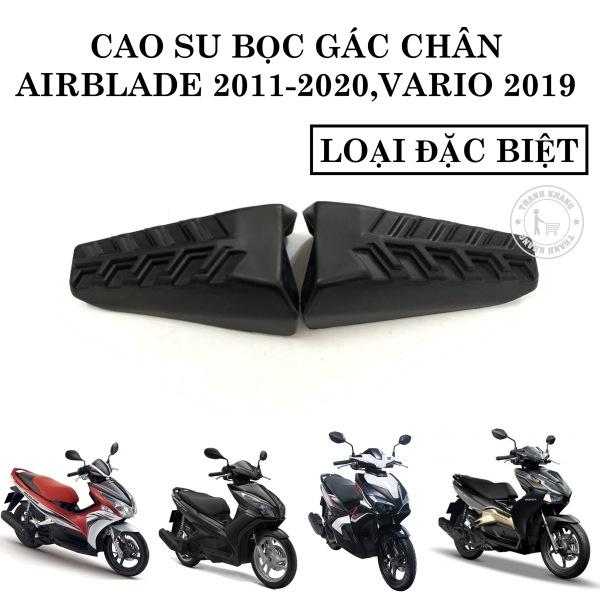 Cao su bọc gác chân sau AIRBLADE 2011-2020, VARIO 2019 thanh khang 006001866