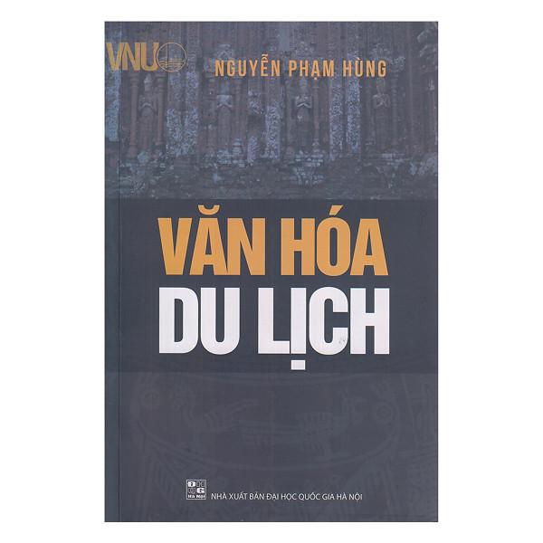 Văn Hóa Du Lịch (Nguyễn Phạm Hùng)