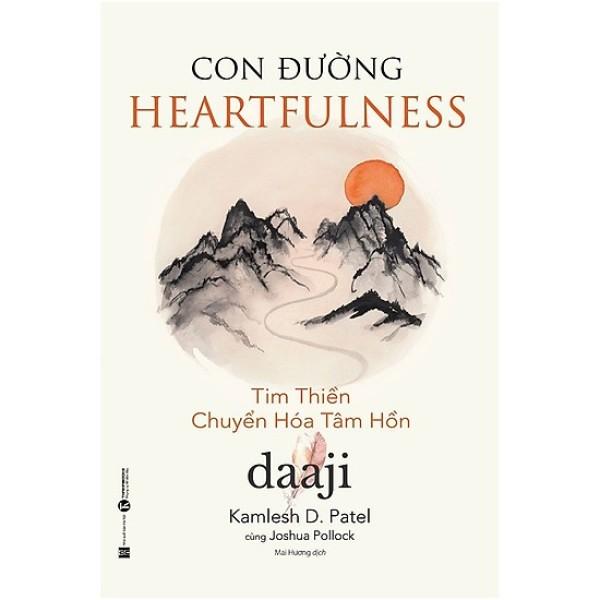 Mua Con Đường Heartfulness - Tim Thiền - Chuyển Hóa Tâm Hồn