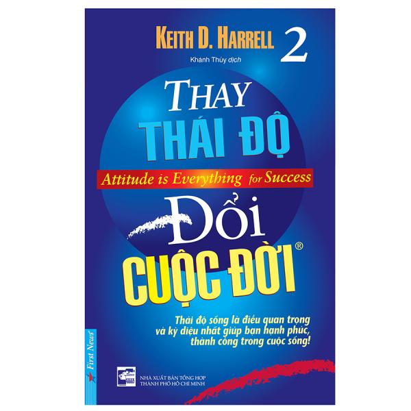 Sách Thay Thái Độ Đổi Cuộc Đời 2 (Tái Bản 2019)