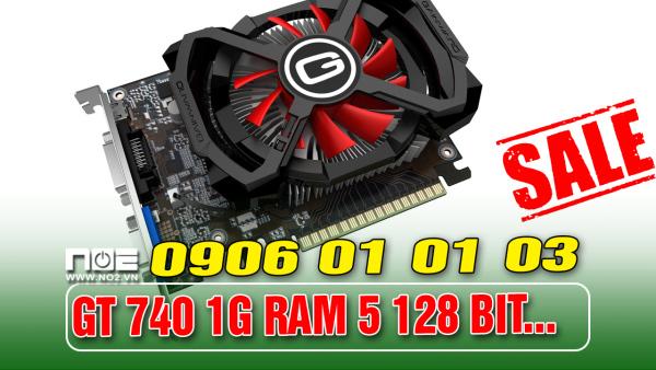 Bảng giá Card đồ họa, card màn hình GT 740 1G RAM 5 BIT 128 Phong Vũ