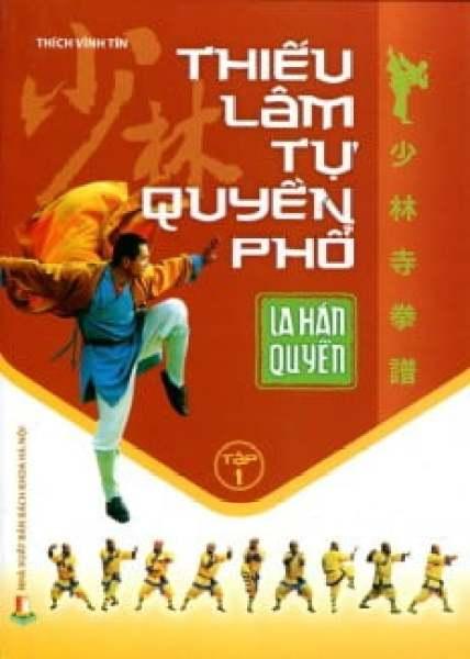 Fahasa - Thiếu Lâm Tự Quyền Phổ (Tập 1) - La Hán Quyền