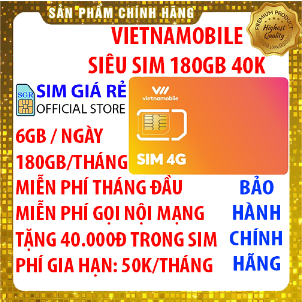 Siêu Sim 4G Vietnamobile có 180GB/Tháng + 40.000đ trong tài khoản - Đã có sẵn miễn phí sẵn tháng đầu + Nghe Gọi Nội Mạng Miễn Phí - Sim Trọn Đời - Shop Sim Giá Rẻ